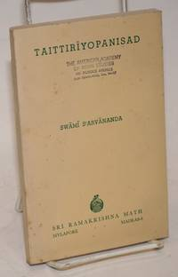 Taittiriyopanisad. Including original passages, construed text (anvaya) with a literal word by word translation, English rendering of each passage, copious notes and introductory note