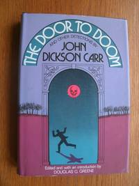 The Door to Doom by  John Dickson Carr - First edition first printing - 1980 - from Scene of the Crime Books, IOBA (SKU: biblio16370)