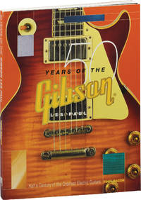 50 Years of the Gibson Les Paul (First Edition)
