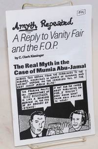 A myth repeated: A reply to Vanity Fair and the F.O.P. The real myth in the case of Mumia Abu-Jamal