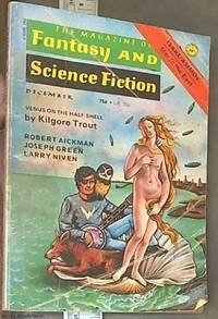 Fantasy and Science Fiction; Volume 47, No. 6, December 1974