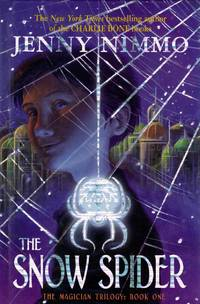 The Snow Spider (Magician Trilogy #1) by  Jenny Nimmo - Hardcover - 2006-09-01 - from Kayleighbug Books and Biblio.com