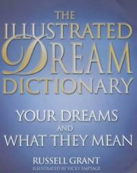 image of The Illustrated Dream Dictionary: Your Dreams and What They Mean