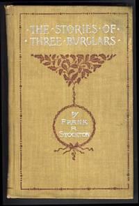 The Stories of Three Burglars