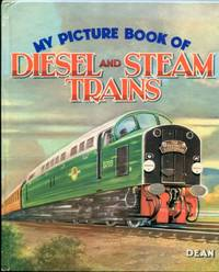 My Picture Book of Diesel and Steam Trains