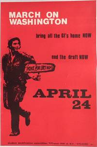 image of March on Washington. Bring all the GI's home NOW. End the draft NOW. April 24 [poster]