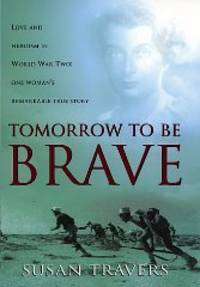 image of Tomorrow To Be Brave
