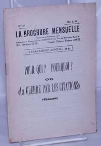 """image of Pour Qui? Pourquoi? ou """"La Guerre par les Citations"""" (Résumé)"""