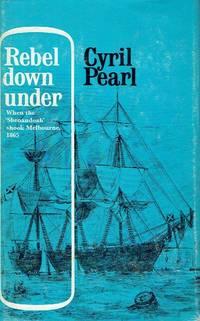 Rebel Down Under When the Shenandoah Shook Melbourne 1865.