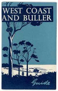 West Coast and Buller Guide.