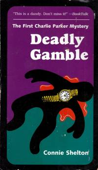 Deadly Gamble: The First Charlie Parker Mystery