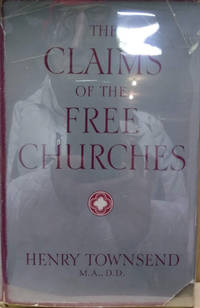 The Claims of the Free Churches