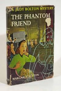 The PHANTOM FRIEND.  Judy Bolton Mystery Series #30