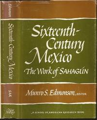 Sixteenth-Century Mexico: The Work of Sahagun