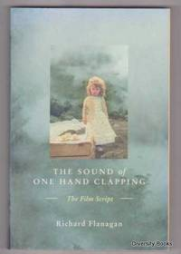 image of THE SOUND OF ONE HAND CLAPPING : The Film Script