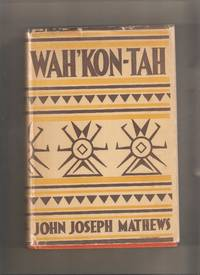 Wah'Kon -Tah: The Osage and The White Man's Road