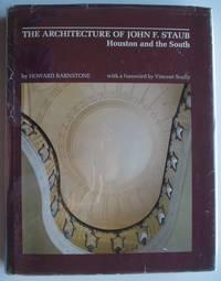 The Architecture of John Staub
