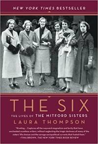image of The Six: The Lives of the Mitford Sisters