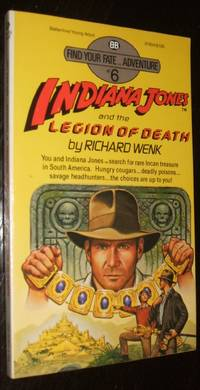 Indiana Jones and the Legion of Death by Richard Wenk - Paperback - first thus - 1984 - from biblioboy (SKU: 93746)