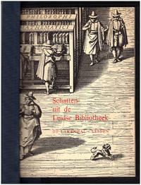Schatten uit de Leidse Bibliotheek, 2 tot 25 juni, Stedelijk Museum de Lakenhal, Leiden by  E. et al Braches - 1967 - from Diatrope Books and Biblio.com