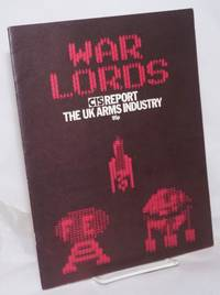 image of War Lords: CIS Report, The UK Arms Industry