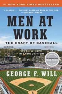 image of Men at Work: The Craft of Baseball