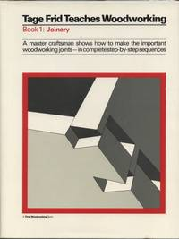 image of Tage Frid Teaches Woodworking (Book 1:  Joinery)