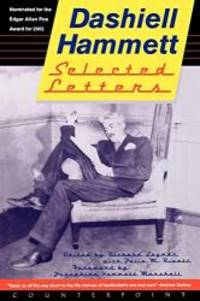 image of Selected Letters of Dashiell Hammett : 1921-1960