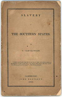 Slavery in the Southern States. By a Carolinian