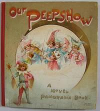 Our Peepshow: A Novel Panorama Book