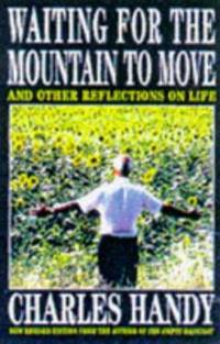 Waiting for the Mountain to Move: And Other Reflections on Life