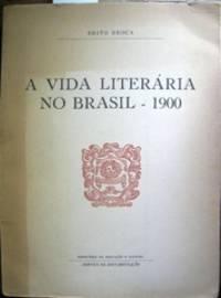 image of A Vida Literária No Brasil, 1900.