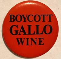image of Boycott Gallo Wine (pinback button)