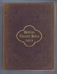 image of Willis's Current Notes: a Series of Articles on Antiquities, Biography, Heraldry, History, Languages, Literature, Natural History, Curious Customs &c. 1853 Selected from Original Letters and Documents Addressed During the Year 1853