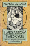 image of TIME'S ARROW,  TIME'S CYCLE : Myth and Metaphor in the Discovery of Geological Time