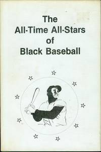 The All-Time All-Stars of Black Baseball
