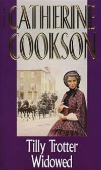 Tilly Trotter widowed by  Catherine Cookson - Paperback - from World of Books Ltd (SKU: GOR005028601)