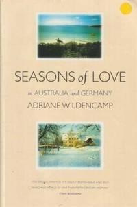 Seasons of Love in Australia and Germany
