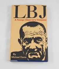 LBJ A Foreign Observer's Viewpoint