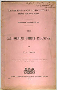image of The Californian Wheat Industry.  Sydney, New South Wales Department of Agriculture publication