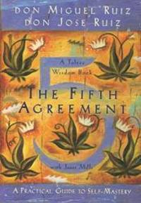 image of The Fifth Agreement: A Practical Guide to Self-Mastery (Toltec Wisdom)
