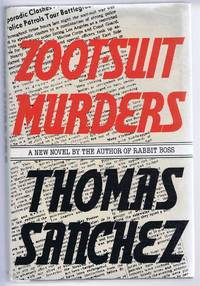 Zoot-Suit Murders by Thomas Sanchez - First Edition - 1978 - from Bailgate Books Ltd and Biblio.com
