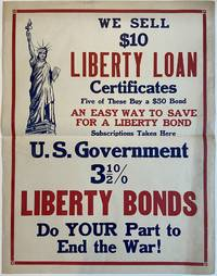 US Government 3.5% Liberty Bonds; Do YOUR Part to End the War