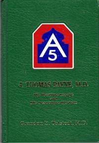 J. Thomas Payne, M.D.: His Wartime Essays and His Peacetime Wisdom
