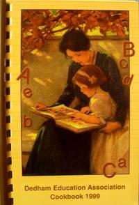 Dedham Education Association Cookbook 1999