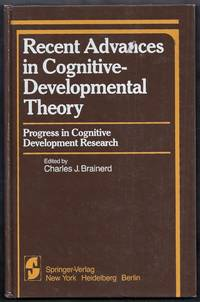 Recent Advances in Cognitive-Developmental Theory. Progress in Cognitive Development Research