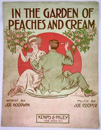 [SHEET MUSIC] In The Garden of Peaches and Cream