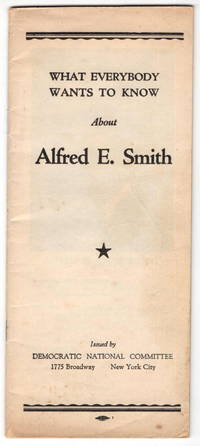 What Everybody Wants to Know About Alfred E. Smith