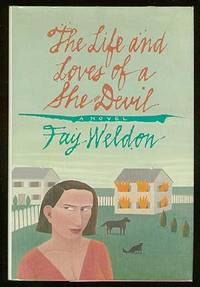 The Life And Loves Of A She Devil by  Fay WELDON - First Edition - 1983 - from Between the Covers- Rare Books, Inc. ABAA and Biblio.com