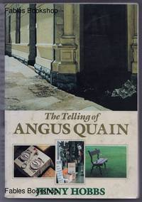 THE TELLING OF ANGUS QUAIN.